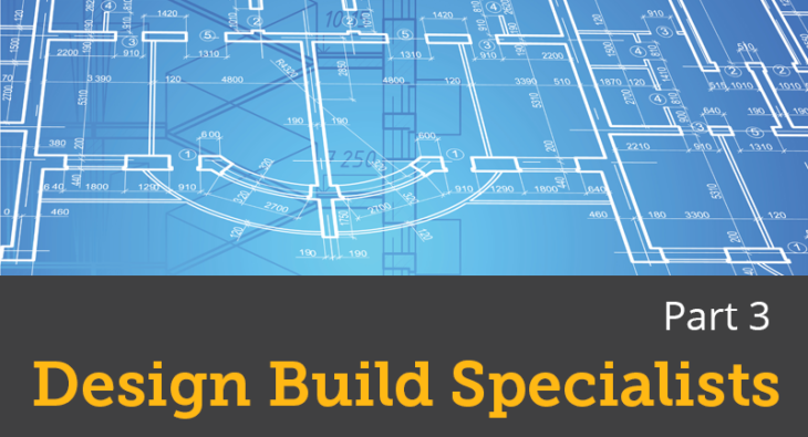 Design Build Specialists Part 3