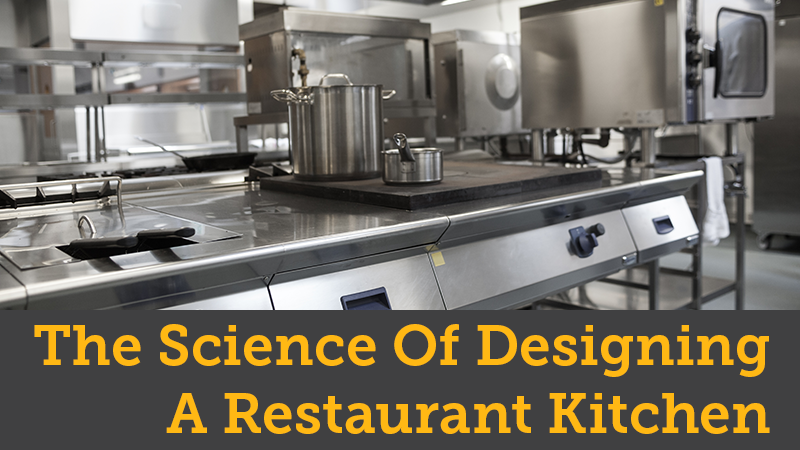 the science of designing a restaurant kitchen the complete guide to restaurant kitchen design pos sector