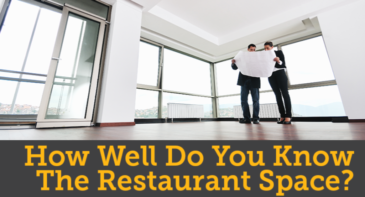 How Well Do You Know the Restaurant Space?