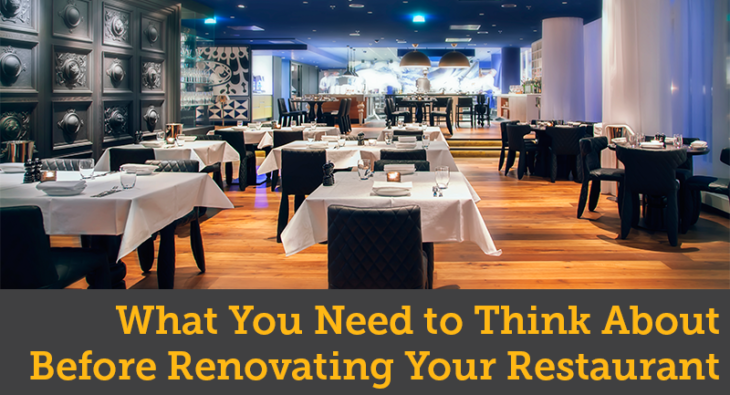 What You Need to Think About Before Renovating Your Retaurant