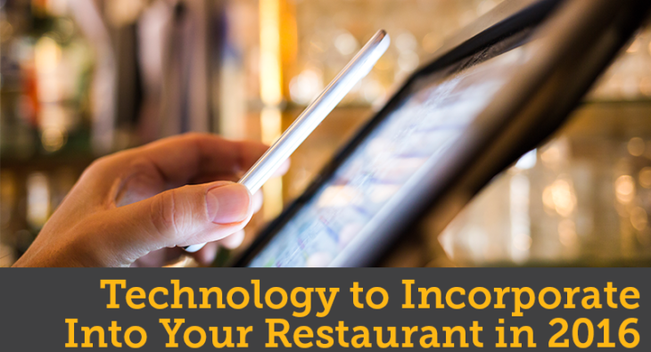 Technology to Incorporate Into Your Restaurant in 2016