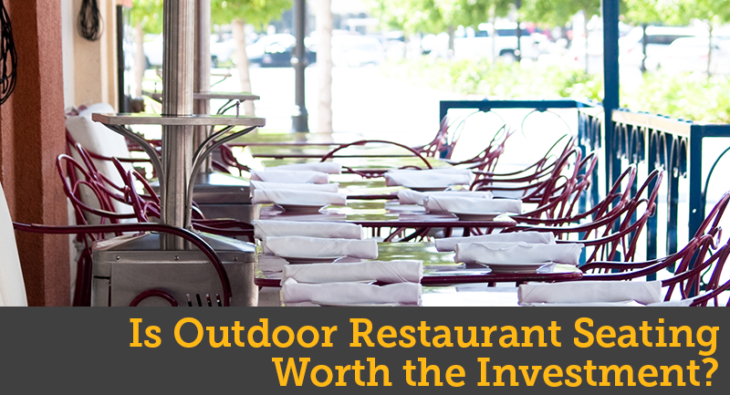 Is Outdoor Restaurant Seating Worth the Investment?