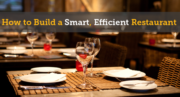 How to Build a Smart, Efficient Restaurant