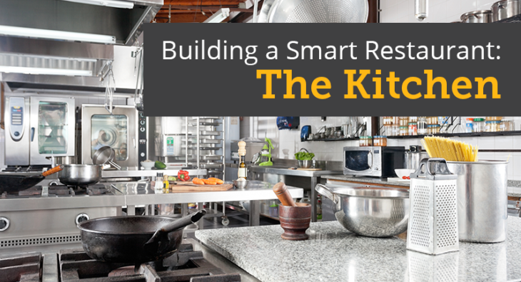 Building a Smart Restaurant: The Kitchen