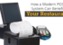 How a Modern POS System Can Benefit Your Restaurant